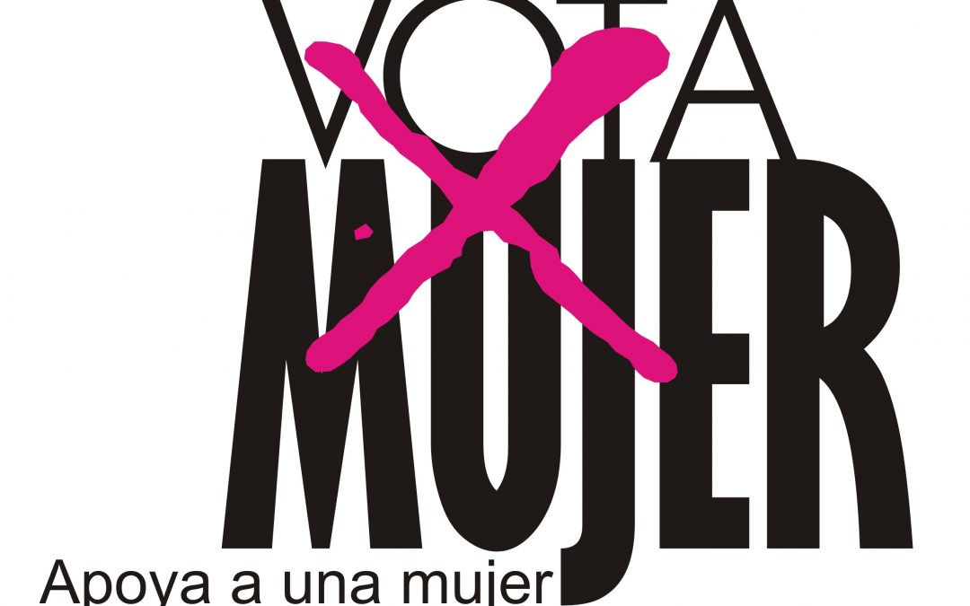 Vota mujer: Apoya a una mujer